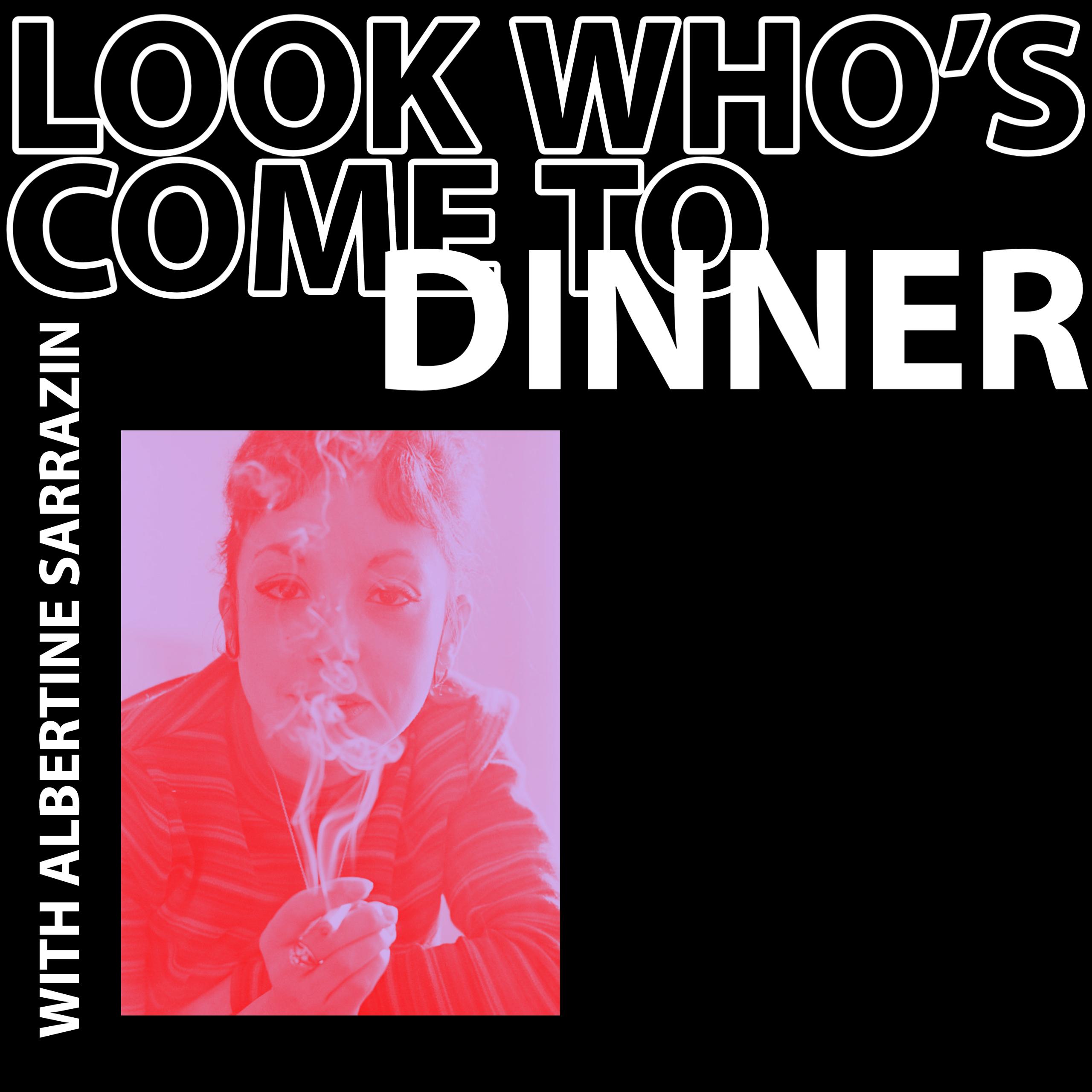 Look Who's Come to Dinner : Albertine Sarrazin